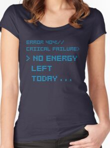 NO ENERGY LEFT TODAY BLUE Women's Fitted Scoop T-Shirt