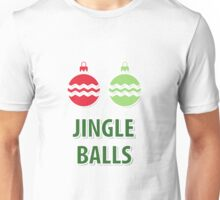 Jingle Balls Unisex T-Shirt