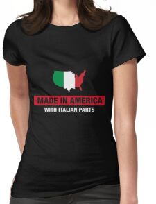 Made In America With Italian Parts Italy Flag Womens Fitted T-Shirt