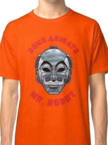 DOMO ARIGATO MR ROBOT Classic T-Shirt