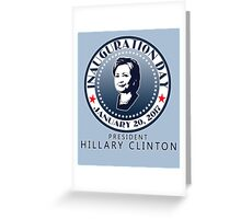 INAUGURATION DAY Seal Hillary Greeting Card
