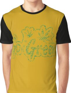 Go Green - Distressed Weed Graphic T-Shirt