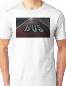 Bus Only Unisex T-Shirt