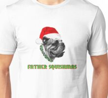 Father Squishmas Bulldog Unisex T-Shirt