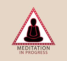 Meditation in progress Unisex T-Shirt