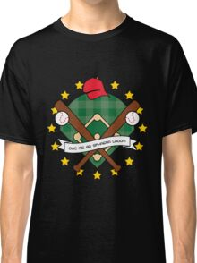 Take Me Out to the Ball Game Classic T-Shirt