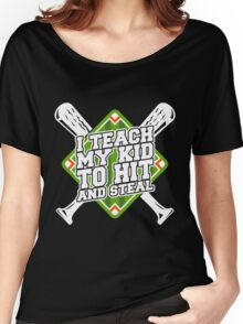 Hit And Steal 2 Women's Relaxed Fit T-Shirt