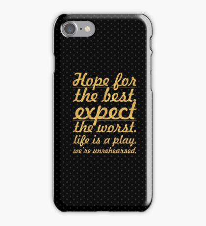 "Hope for the best...""Mel Brooks"" Life Inspirational Quote iPhone Case/Skin"