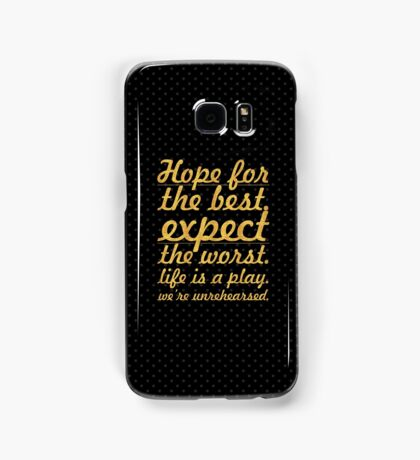 "Hope for the best...""Mel Brooks"" Life Inspirational Quote Samsung Galaxy Case/Skin"
