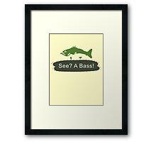 See? A Bass! Framed Print