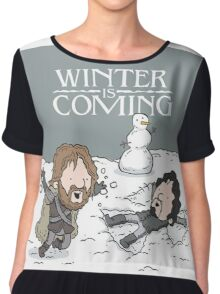 WINTER IS COMING Chiffon Top