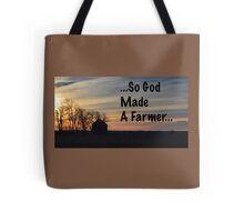 So God Made A Farmer Tote Bag