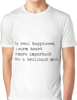 typewriter. For real happiness, a warm heart is more important than a brilliant mind Graphic T-Shirt