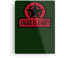 ANGER IS A GIFT Metal Print