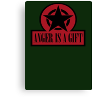 ANGER IS A GIFT Canvas Print