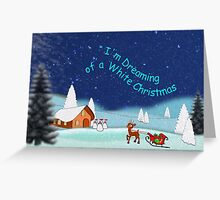 I'm Dreaming of a White Christmas 2 Greeting Card