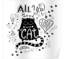 All you need is love and cat Poster