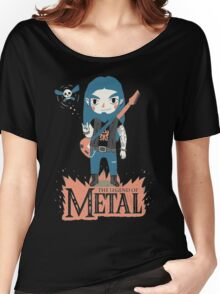 The Legend of Metal Women's Relaxed Fit T-Shirt