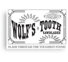 Wolf's Tooth Sawblades Canvas Print