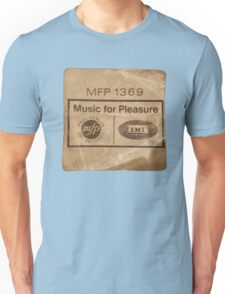 Music For Pleasure Unisex T-Shirt