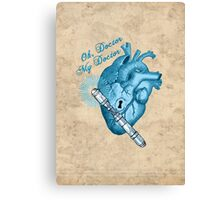 Oh doctor, my doctor Canvas Print