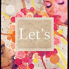 Let's ... by mikath