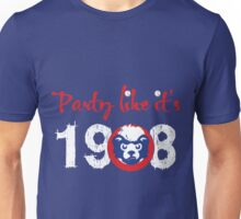 Chicago Party like It is 1908 Baseball Unisex T-Shirt