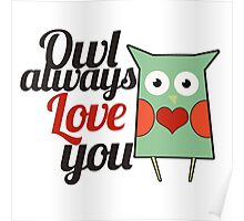 OWL always love you Poster