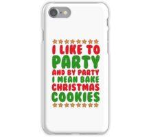 I LIKE TO BAKE CHRISTMAS COOKIES iPhone Case/Skin