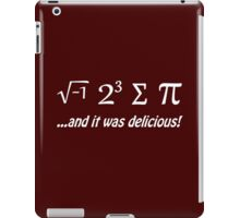 I Ate Some Pie and It Was Delicious iPad Case/Skin