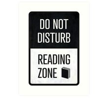 Do not disturb, Reading zone - book lover christmas gift Art Print