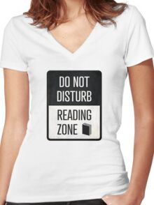 Do not disturb, Reading zone - book lover christmas gift Women's Fitted V-Neck T-Shirt