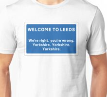 Welcome To Leeds Sign Unisex T-Shirt