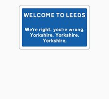 Welcome To Leeds Sign T-Shirt