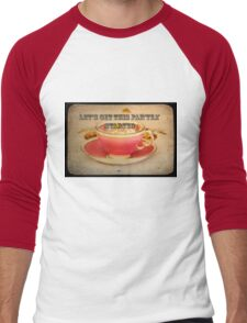 'Lets get this party started' typography on vintage tea cup and saucer photograph Men's Baseball ¾ T-Shirt