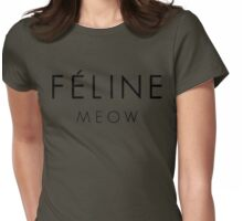 Feline Meow - Take on Celine shirts, but for cat people! Womens Fitted T-Shirt