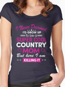 Super cool country mom Women's Fitted Scoop T-Shirt