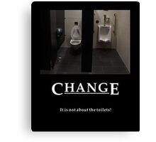 Life's Lesson 10 - Change Canvas Print