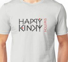 Happy Kinky switch - black text Unisex T-Shirt