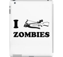 I Crossbow Zombies iPad Case/Skin