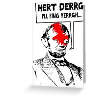 Popular Television Show Humor- Abraham Lincoln vs. Negan Greeting Card