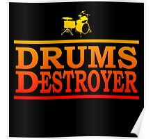Colorful Drums Destroyer Poster