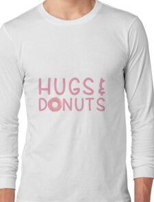 Hugs & Donuts Long Sleeve T-Shirt