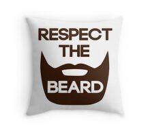 Respect The Beard Throw Pillow