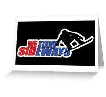 We Stand Sideways - Red, Blue, Black  Greeting Card