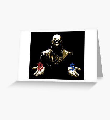 Bitcoin Morpheus meme Greeting Card