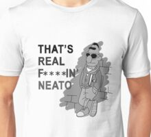 Real F***in' Neato - Censored Unisex T-Shirt