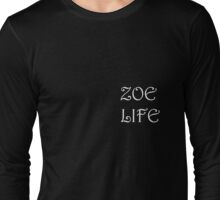 Haitian life/ Zoe life  Long Sleeve T-Shirt