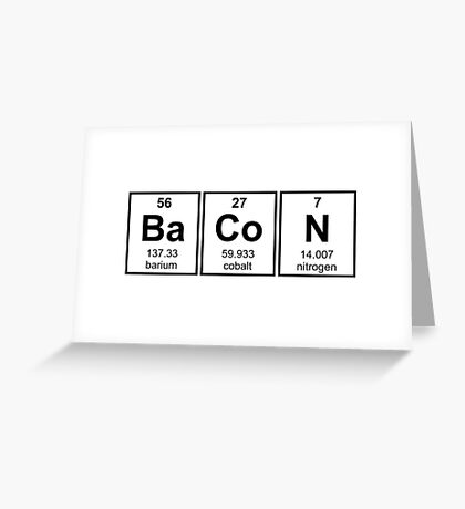 Bacon Periodic Table Element Symbols Greeting Card