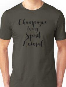 Champagne is my Spirit Animal Unisex T-Shirt
